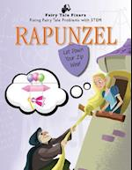 Rapunzel (Fairy Tale Fixers Fixing Fairy Tale Problems with Stem)