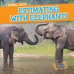 Estimating with Elephants (Animal Math)