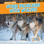 Word Problems With Wolves (Animal Math)