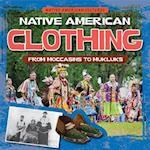 Native American Clothing (Native American Cultures)