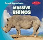 Massive Rhinos (Great Big Animals)