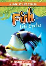 Fish Life Cycles (Look at Life Cycles)