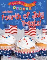 Let's Bake Fourth of July Treats! (Holiday Baking Party)