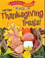 Let's Bake Thanksgiving Treats! (Holiday Baking Party)