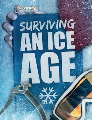 Surviving an Ice Age