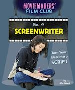 Be a Screenwriter (Moviemakers Film Club)