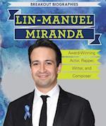 Lin-Manuel Miranda (Breakout Biographies)