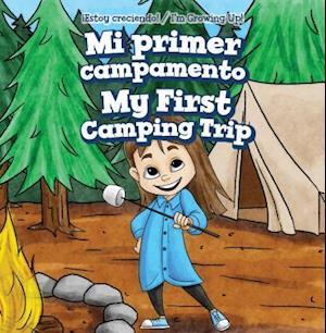 Mi Primer Campamento / My First Camping Trip