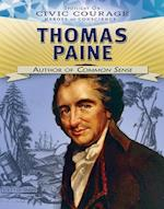 Thomas Paine: Author of Common Sense (Spotlight on Civic Courage Heroes of Conscience)