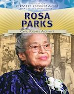 Rosa Parks: Civil Rights Activist (Spotlight on Civic Courage Heroes of Conscience)