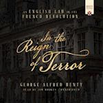 In the Reign of Terror (Henty Historical Collection)