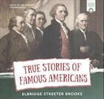 True Stories Great Americans for Young American