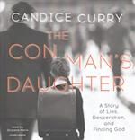 The Con Man's Daughter af Candice Curry