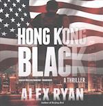 Hong Kong Black (Nick Foley)