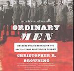 Ordinary Men af Christopher R. Browning
