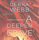 A Deeper Grave (Shades of Death)