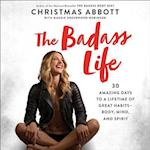 The Badass Life af Christmas Abbott