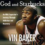 God and Starbucks af Vin Baker