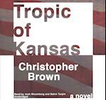 Tropic of Kansas