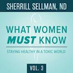 Staying Healthy in a Toxic World (What Women Must Know, nr. 3)