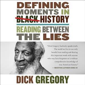 Lydbog, CD Defining Moments in Black History af Dick Gregory