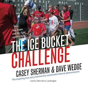Lydbog, CD The Ice Bucket Challenge af Casey Sherman