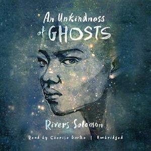 Lydbog, CD An Unkindness of Ghosts af Rivers Solomon