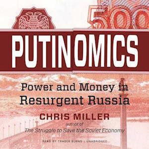 Lydbog, CD Putinomics af Chris Miller