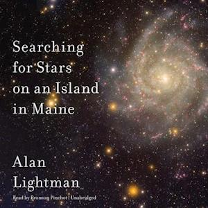 Lydbog, CD Searching for Stars on an Island in Maine af Alan Lightman