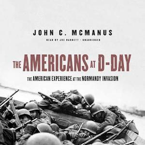 Lydbog, CD The Americans at D-day af John C. McManus