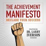 The Achievement Manifesto af Larry Iverson
