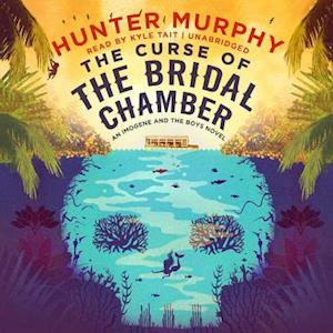 Lydbog, CD The Curse of the Bridal Chamber af Hunter Murphy