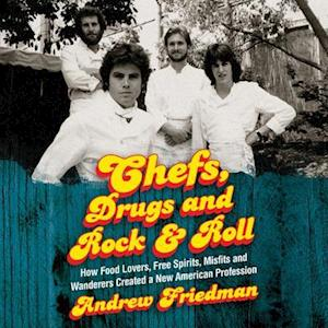 Lydbog, CD Chefs, Drugs and Rock & Roll af Andrew Friedman