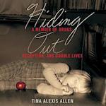 Hiding Out af Tina Alexis Allen