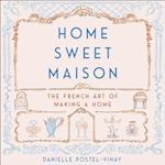 Home Sweet Maison af Danielle Postel-Vinay