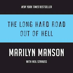 Lydbog, CD The Long Hard Road Out of Hell af Neil Strauss
