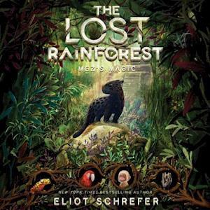Lydbog, CD The Lost Rainforest: Mez's Magic af Eliot Schrefer