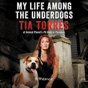 Lydbog, CD My Life Among the Underdogs af Tia Torres