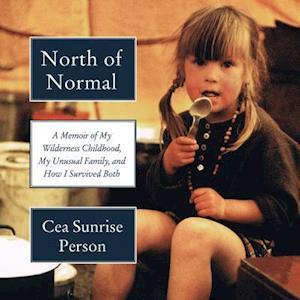 Lydbog, CD North of Normal af Cea Sunrise Person