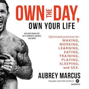 Lydbog, CD Own the Day, Own Your Life af Aubrey Marcus