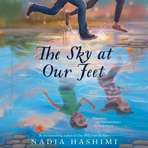 Lydbog, CD The Sky at Our Feet af Nadia Hashimi