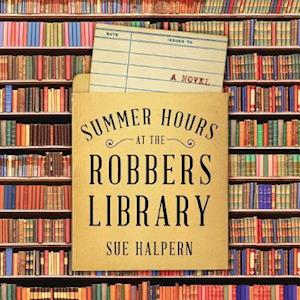 Lydbog, CD Summer Hours at the Robbers Library af Sue Halpern