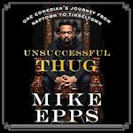 Unsuccessful Thug af Mike Epps