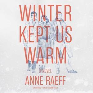 Lydbog, CD Winter Kept Us Warm af Anne Raeff