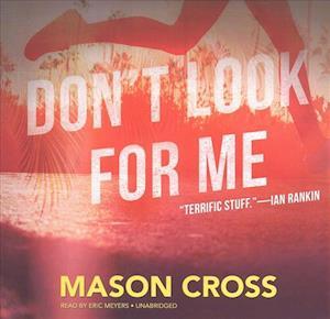 Lydbog, CD Don't Look for Me af Mason Cross