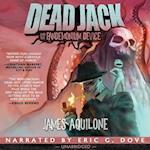 Dead Jack and the Pandemonium Device (Dead Jack)