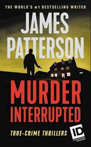 Murder, Interrupted