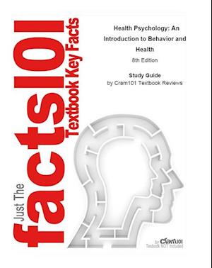 Health Psychology, An Introduction to Behavior and Health af CTI Reviews