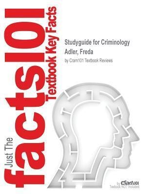 Bog, paperback Studyguide for Criminology by Adler, Freda, ISBN 9781259672194 af Cram101 Textbook Reviews