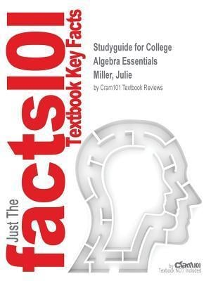 Bog, paperback Studyguide for College Algebra Essentials by Miller, Julie, ISBN 9780077841430 af Cram101 Textbook Reviews